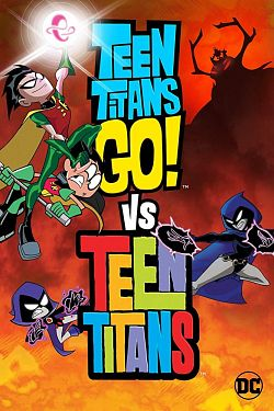 Teen Titans Go! Vs. Teen Titans FRENCH BluRay 1080p 2019