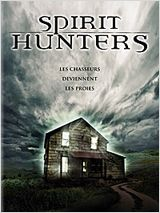 Spirit Hunters FRENCH DVDRIP 2012
