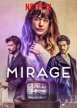 Mirage FRENCH WEBRIP 720p 2019