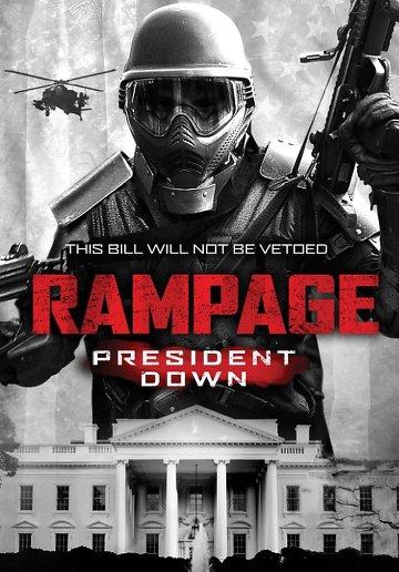 Rampage 3 : President Down VOSTFR DVDRIP 2016