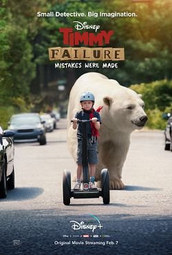 Timmy Failure: Mistakes Were Made FRENCH WEBRIP 1080p 2020