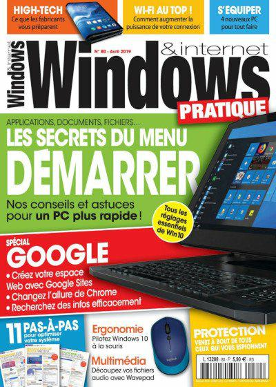 Windows & Internet Pratique N°80 Avril 2019