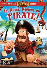 Les pirates ! Toi aussi, deviens un pirate ! FRENCH DVDRIP 2012