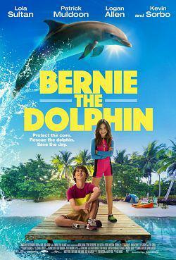 Bernie The Dolphin TRUEFRENCH WEBRIP 1080p 2019