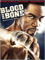 Blood and Bone DVDRIP FRENCH 2009