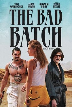 The Bad Batch FRENCH DVDRIP 2017