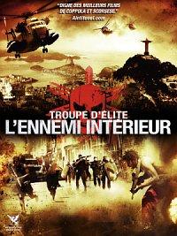 Troupe d'élite - L'ennemi intérieur FRENCH DVDRIP 2012
