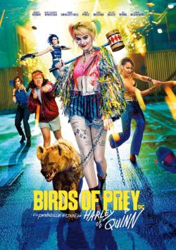 Birds of Prey et la fantabuleuse histoire de Harley Quinn  - TRUEFRENCH BDRip 2020