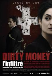 Dirty Money - L'infiltré FRENCH DVDRIP 2011
