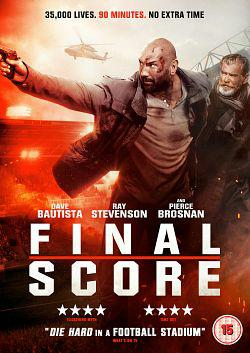 Final Score TRUEFRENCH BluRay 720p 2019