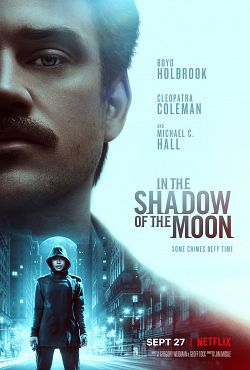 In the Shadow of the Moon FRENCH WEBRIP 720p 2019