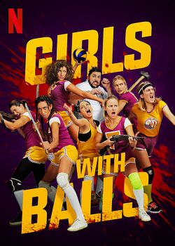 Girls With Balls FRENCH WEBRIP 720p 2019