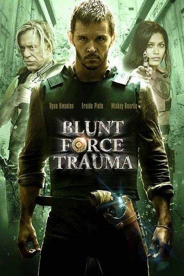 Blunt Force Trauma FRENCH DVDRIP 2016
