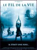 Le Fil de la vie DVDRIP FRENCH 2005