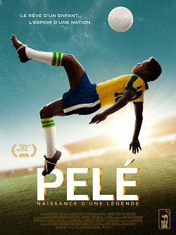 Pelé - naissance d'une légende FRENCH DVDRIP 2016