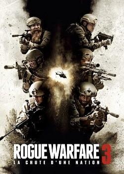 Rogue Warfare 3 : La chute d'une nation FRENCH BluRay 1080p 2020