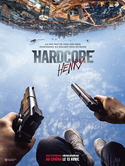 Hardcore Henry FRENCH DVDRIP 2016
