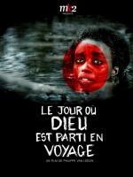 Le Jour Ou Dieu Est Parti En Voyage FRENCH DVDRIP 2010