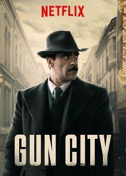 Gun City FRENCH WEBRIP 2018