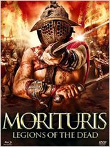 Morituris - Legions of the dead FRENCH DVDRIP 2013