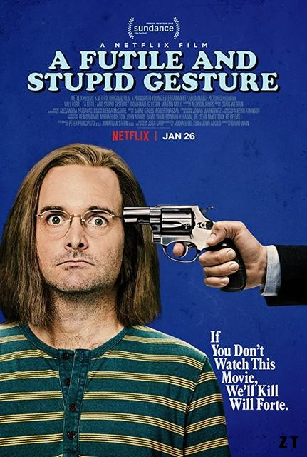 A Futile And Stupid Gesture FRENCH WEBRIP 2018