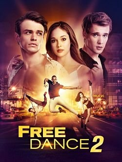 Free Dance 2 FRENCH BluRay 1080p 2019