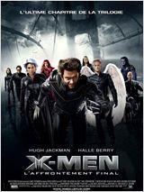 X-Men 3 l'affrontement final FRENCH DVDRIP 2006