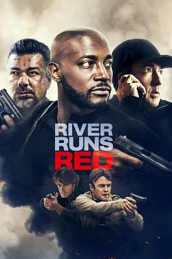 River Runs Red FRENCH BluRay 1080p 2020