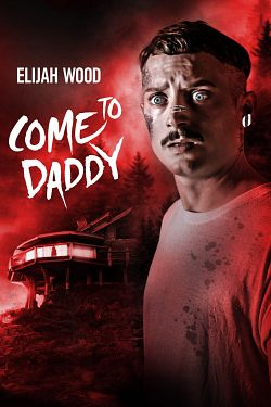 Come to Daddy FRENCH WEBRIP 720p 2020