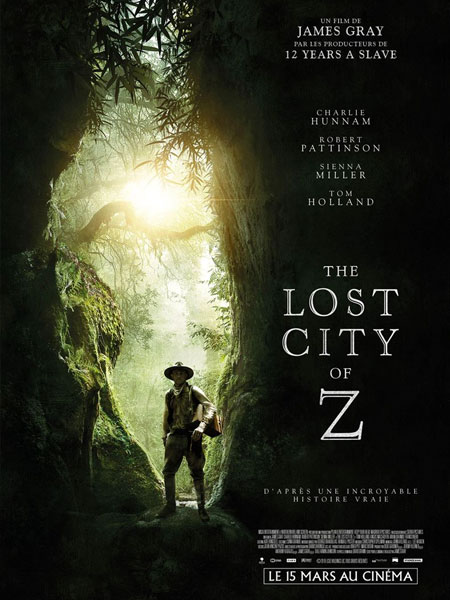 The Lost City of Z FRENCH BluRay 720p 2017