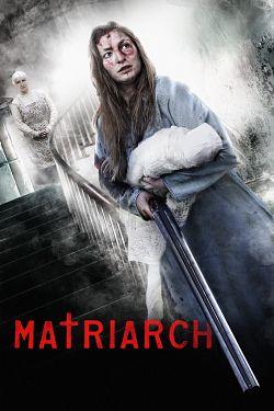 Matriarch FRENCH DVDRIP 2019