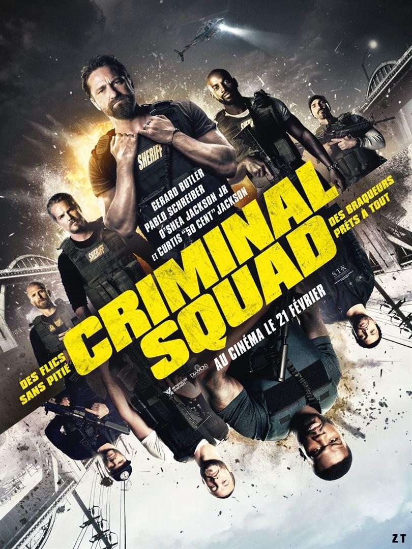Criminal Squad FRENCH TS 2018