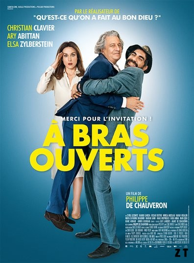 À bras ouverts FRENCH BluRay 720p 2017