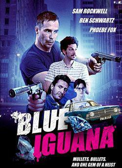 Blue Iguana FRENCH BluRay 720p 2018