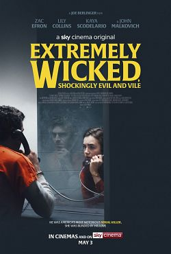 Extremely Wicked, Shockingly Evil and Vile FRENCH DVDRIP 2019