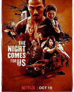 The Night Comes For Us FRENCH WEBRIP 720p 2018