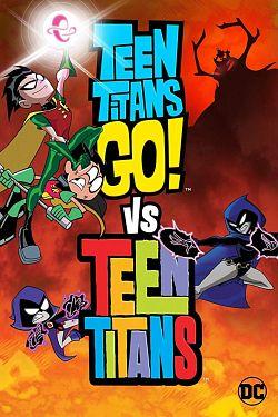 Teen Titans Go! Vs. Teen Titans FRENCH DVDRIP 2019
