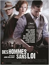 Des hommes sans loi (Lawless) FRENCH DVDRIP 1CD 2012