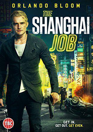 The Shanghai Job FRENCH WEBRIP 2018