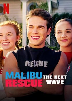 Malibu Rescue : Une Nouvelle Vague FRENCH WEBRIP 2020