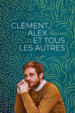 Clément, Alex Et Tous Les Autres FRENCH WEBRIP 2020