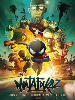Mutafukaz FRENCH DVDRIP 2019