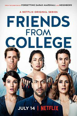 Friends From College Saison 1 FRENCH HDTV