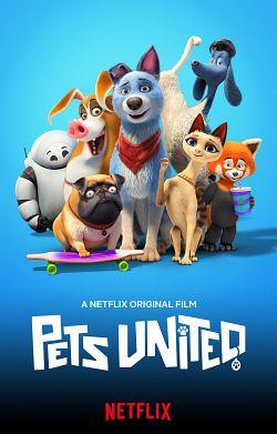 Pets United : L'union fait la force FRENCH WEBRIP 1080p 2020