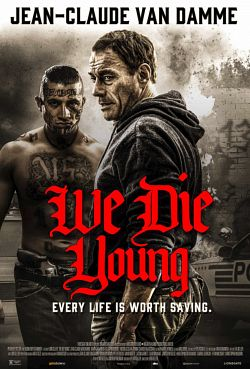 We Die Young FRENCH BluRay 720p 2019