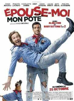 Epouse Moi Mon Pote FRENCH DVDRiP 2018