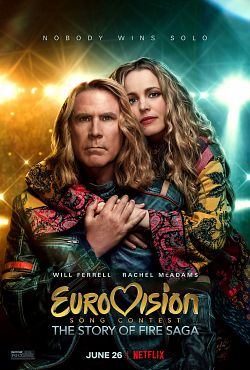 Eurovision Song Contest: The Story Of Fire Saga FRENCH WEBRIP 1080p 2020