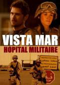 Vista Mar Hopital Militaire FRENCH DVDRIP 2012