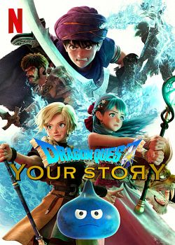 Dragon Quest : Your Story FRENCH WEBRIP 720p 2020