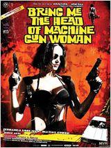 Bring Me The Head Of The Machine Gun Woman FRENCH DVDRIP 2013